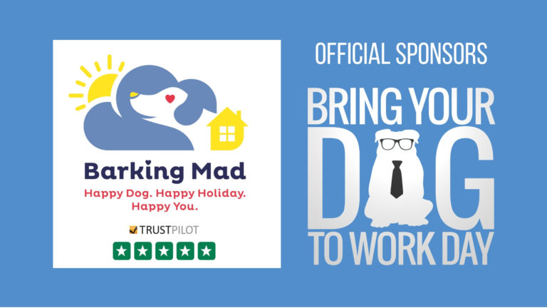 Barking Mad is proud to be official sponsors of Bring Your Dog to Work Day
